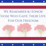 Remembering and Honoring Memorial Day 2019